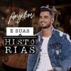 Angelim e Suas Histórias (Ao Vivo) - EP
