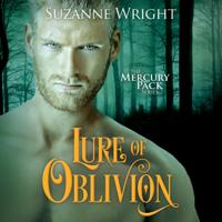 Suzanne Wright - Lure of Oblivion: Mercury Pack, Book 3 (Unabridged) artwork