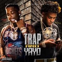 Trap & Yayo Mp3 Download