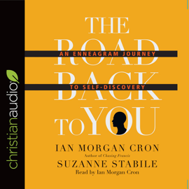The Road Back to You: An Enneagram Journey to Self-Discovery - Ian Morgan Cron & Suzanne Stabile MP3 Download