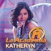 La Academia (En Vivo) - Katheryn
