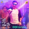 Ooh La Laa From Idi Naa Love Story Single