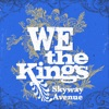 Skyway Avenue - Single, We the Kings
