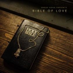 View album Snoop Dogg - Snoop Dogg Presents Bible of Love