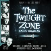 The Twilight Zone Radio Dramas, Volume 1: 6 Complete Episodes