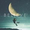 Believe - EP - When Chai Met Toast