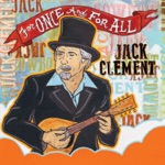 Jack Clement - I've Got a Thing About Trains