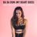 Ba Da Dum (My Heart Goes) - Skye Holland & Steve Kroeger