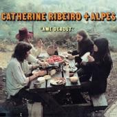 Catherine Ribeiro + Alpes - Diborowska