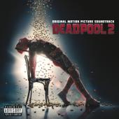 Various Artists - Deadpool 2 (Original Motion Picture Soundtrack)  artwork