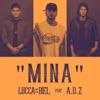 Mina (feat. A.D.Z) - Single