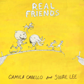 Real Friends (feat. Swae Lee) - Camila Cabello