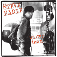 Steve Earle - Guitar Town (30th Anniversary Deluxe Edition) artwork