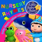 Baby Shark & Other Animal Songs! Fun Music for Children with LittleBabyBum - Little Baby Bum Nursery Rhyme Friends - Little Baby Bum Nursery Rhyme Friends