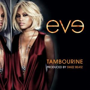 Eve - Tambourine