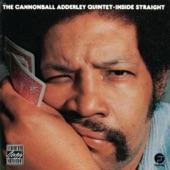 Cannonball Adderley Quintet - Inside Straight