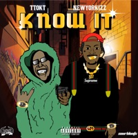 Know It (feat. New York Izz) - Single Mp3 Download