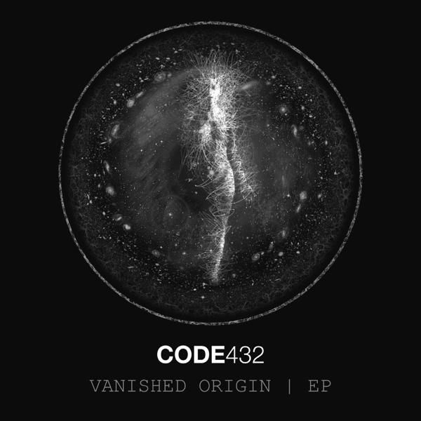 Vanished Origin - EP by CODE432