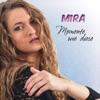 Momente wie diese - Single, Mira