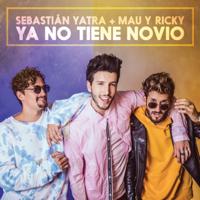 Descargar mp3  Ya No Tiene Novio - Sebastián Yatra & Mau y Ricky
