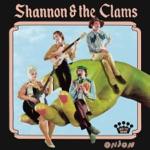 Shannon & The Clams - Love Strike