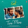 Tere Mere From Chef Single