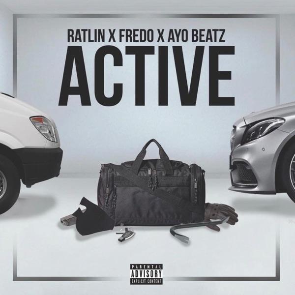 Active (feat. Fredo & Ayo Beatz) - Single