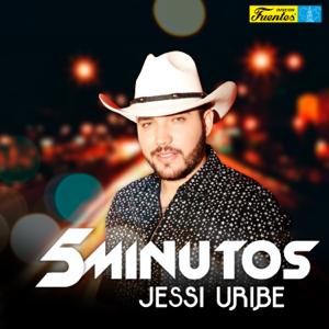 Jessi Uribe - 5 Minutos