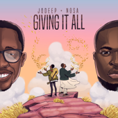 Giving It All (feat. Nosa) - JoDeep