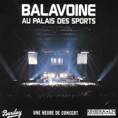Au Palais des Sports (Live) - Daniel Balavoine