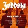 Full Circle feat Grandmaster Melle Mel the Sugarhill Gang Single