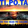 Ti.po.ta, Manu Chao & Klelia Renesi - Do You Hear Me Calling artwork