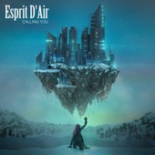 Esprit D'Air - Calling You