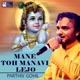 Mane Toh Manavi Lejo - Single