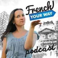 "[Replay] FYW 067 : Why you shouldn't say ""very delicious"" in French"