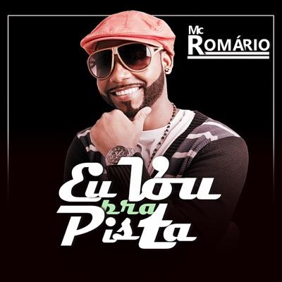 Eu Vou pra Pista - Single - Roma