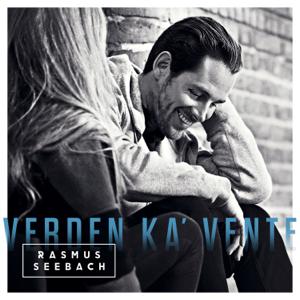 Rasmus Seebach - Verden Ka' Vente