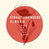 Straatligkinders - Kan Ek Met Jou Dans (feat. Almarie) kunstwerk