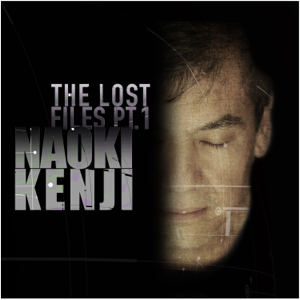Naoki Kenji - The Lost Files, Pt. 1 - EP