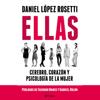 Daniel LГіpez Rosetti - Ellas (Unabridged) portada