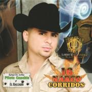 16 Narco Corridos - Larry Hernández - Larry Hernández