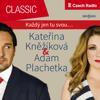 Každý jen tu svou: Adam Plachetka & Kateřina Kněžíková - Adam Plachetka & SOČR