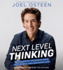 Next Level Thinking: 10 Powerful Thoughts for a Successful and Abundant Life (Unabridged) - Joel Osteen