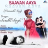 Saavan Aaya