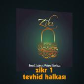 Zikr-1 / Tevhid Halkası, Vol. 1