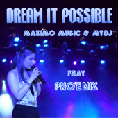 Dream It Possible (with Phoenix)