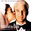 Father of the Bride Music from the Motion Picture