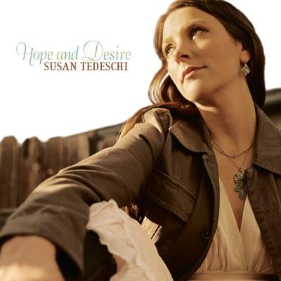 Hope and Desire (Bonus Track Version) - Susan Tedeschi