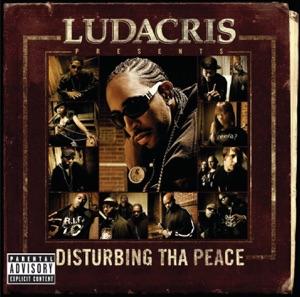 Ludacris Presents...Disturbing Tha Peace (Explicit Version)