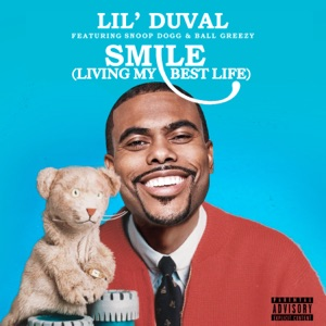 Smile (Living My Best Life) [feat. Snoop Dogg & Ball Greezy] - Single Mp3 Download
